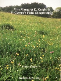 Miss Margaret E Knight and St George's Field, Sheepscombe