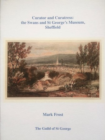 Curator and Curatress: The Swans and St George's Museum