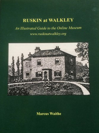 Ruskin at Walkley: An illustrated guide to the online museum